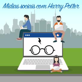 Mídias sociais e Harry Potter
